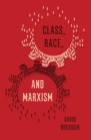 Class, Race and Marxism - eBook
