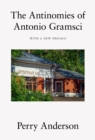 The Antinomies of Antonio Gramsci : With a New Preface - eBook