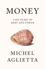 Money : 5,000 Years of Debt and Power - Book