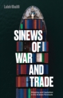 Sinews of War and Trade : Shipping and Capitalism in the Arabian Peninsula - Book