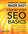 Step-by-Step SEO Basics : Expert Advice, Made Easy - Book