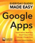 Step-by-Step Google Apps : Expert Advice, Made Easy - Book