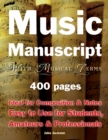Music Manuscript with Musical Terms : Ideal for Composition & Notes, Easy-to-Use for Students, Amateurs & Professionals - Book