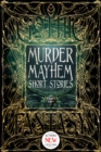 Murder Mayhem Short Stories - eBook