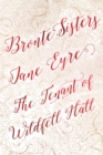 Bronte Sisters Deluxe Edition (Jane Eyre; The Tenant of Wildfell Hall) - Book