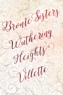 Bronte Sisters Deluxe Edition (Wuthering Heights; Villette) - Book