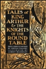 Tales of King Arthur & The Knights of the Round Table - Book