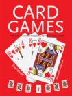 Card Games : Fun, Family, Friends & Keeping You Sharp - Book