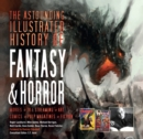 The Astounding Illustrated History of Fantasy & Horror - Book