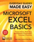 Microsoft Excel Basics (2018 Edition) : Expert Advice, Made Easy - Book