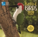 Knitted Birds, RSPB Square Wall Calendar 2020 - Book