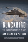 Blackbird : The Story of the Lockheed SR-71 Spy Plane - Book