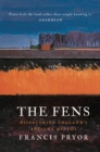 The Fens : Discovering England's Ancient Depths - Book