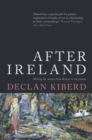 After Ireland : Writing the Nation from Beckett to the Present - Book