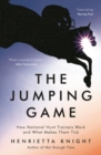 The Jumping Game : How National Hunt Trainers Work and What Makes Them Tick - eBook