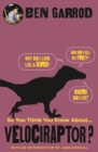 So You Think You Know About Velociraptor? - Book