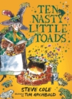 Ten Nasty Little Toads : The Zephyr Book of Cautionary Tales - Book