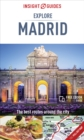 Insight Guides Explore Madrid (Travel Guide with Free eBook) - Book