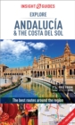 Insight Guides Explore Andalucia & Costa del Sol (Travel Guide with Free eBook) - Book