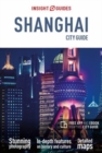 Insight Guides City Guide Shanghai (Travel Guide with Free eBook) - Book