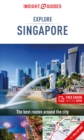 Insight Guides Explore Singapore (Travel Guide with Free eBook) - Book