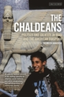 The Chaldeans : Politics and Identity in Iraq and the American Diaspora - eBook