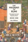 The Masnavi of Rumi, Book One : A New English Translation with Explanatory Notes - eBook