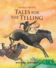 Tales for the Telling : Irish Folk & Fairy Tales - Book