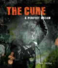 The Cure : A Perfect Dream - Book