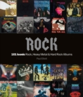 Rock: 101 Iconic Rock, Heavy Metal and Hard Rock Albums - Book