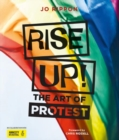 Rise Up! : The Art of Protest - Book