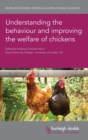 Understanding the Behaviour and Improving the Welfare of Chickens - Book