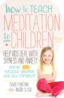 How to Teach Meditation to Children - Book