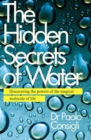 The Hidden Secrets Of Water - Book