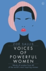 Voices of Powerful Women : Words of Wisdom from 40 of the World's Most Inspiring Women - Book