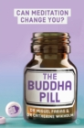 The Buddha Pill : Can Meditation Change You? - Book