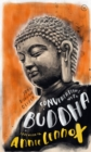 Conversations with Buddha : A Fictional Dialogue Based on Biographical Facts - Book