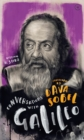 Conversations with Galileo : A Fictional Dialogue Based on Biographical Facts - Book