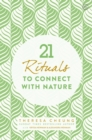 21 Rituals to Connect with Nature - Book