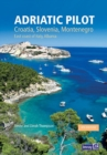 Adriatic Pilot : Croatia, Slovenia, Montenegro, East Coast of Italy, Albania - Book