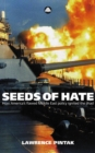 Seeds of Hate : How Americas Flawed Middle East Policy Ignited the Jihad - eBook