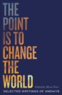 The Point is to Change the World : Selected Writings of Andaiye - eBook