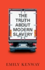 The Truth About Modern Slavery - eBook