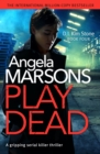 Play Dead : A gripping serial killer thriller - eBook