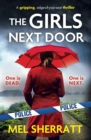 The Girls Next Door : A gripping, edge-of-your-seat crime thriller - eBook