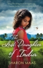 The Lost Daughter of India : A heartbreaking novel of tragedy and secrets that will have you hooked - eBook