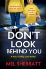 Don't Look Behind You : A dark, twisting crime thriller - eBook