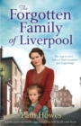 The Forgotten Family of Liverpool : A gritty postwar family saga novel that will break your heart - eBook