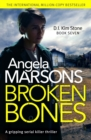 Broken Bones : A gripping serial killer thriller - eBook