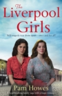The Liverpool Girls : A heartbreaking family saga with a tragic romance - eBook